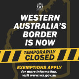 A social media post was how many West Australians discovered the state's border had been closed.
