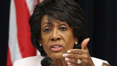 Congresswoman Maxine Waters.