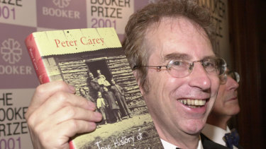 Peter Carey, who won the 2001 Booker Prize for his novel True History Of The Kelly Gang.
