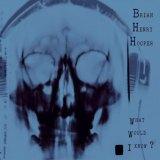 Brian Hooper's new album.