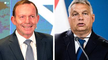 Tony Abbott and Viktor Orban.