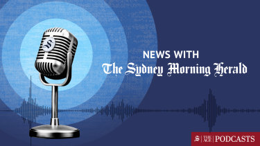 News With The Sydney Morning Herald is now available on smart speakers and podcast platforms.