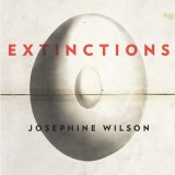 Extinctions, by Josephine Wilson, won the Miles Franklin award in 2017.