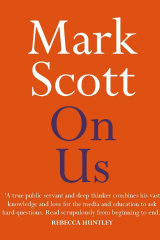 Cover of Mark Scott's book, On us.