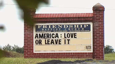 'Love it or leave it': the Friendship Baptist Church in Appomattox, Virginia, on Tuesday.