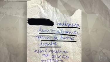 "A misspelt note shown by Globo's Fantastico program said to have been written by Madalena Gordiano, who did not finish her education, to a neighbour. It reads in Portuguese: ""Lend me soap to shower. You'll receive a prayer. Madalena"""