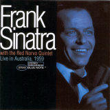 Sinatra shows extraordinary freedom in this 1959 live recording from Melbourne.
