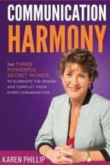 Dr Karen Phillip's book 'Communication Harmony'.