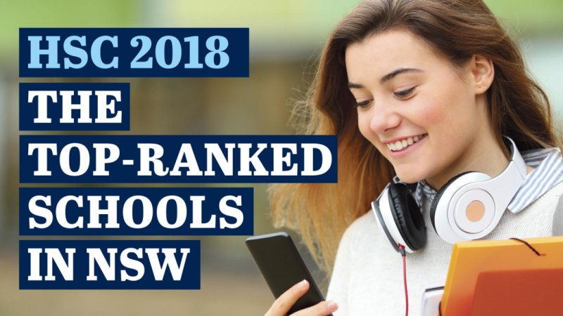 HSC 2018: Here's how NSW schools ranked