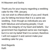 Moe Barr received an email refusing her cake consultation request because it was against the baker's beliefs.