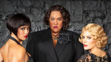 "Casey Donovan (middle) as Matron ""Mama"" Morton with Alinta Chidzey as Velma Kelly and Natalie Bassingthwaighte as Roxie Hart."