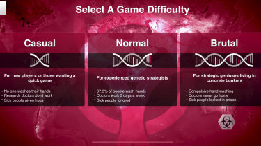 The difficulty levels of Plague Inc. speak for themselves.