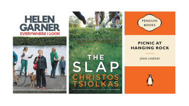 Everywhere I look by Helen Garmer; The Slap by Christos Tsiolkas and Picnic at Hanging Rock by Joan Lindsay.