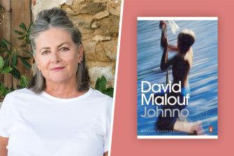 David Malouf's Johnno was a revelation for Susan Johnson.