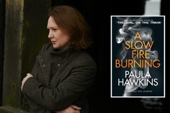 Paula Hawkins' latest novel, A Slow Fire Burning, is extremely unsettling.