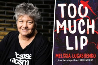 Author Melissa Lucashenko and her book Too Much Lip.