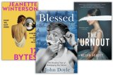 Books to read: Jeanette Winterson's 12 Bytes, John Doyle's Blessed and Megan Abbott's The Turnout.