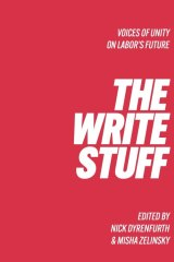 30 senior Labor members have written essays in The Write Stuff: Voice of Unity on Labor's Future.