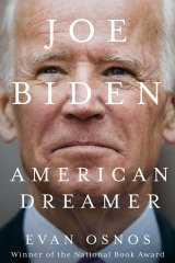 Evan Osnos' new biography of Joe Biden.