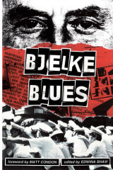 <i>Bjelke Blues</i>, edited by Edwina Shaw.