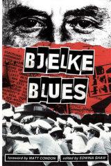 <i>Bjelke Blues</i>, edited by Edwina Shaw.