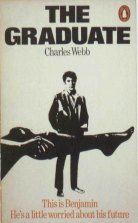 The Graduate by Charles Webb.