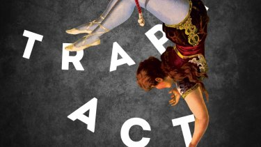 Cover of The Trapeze Act.