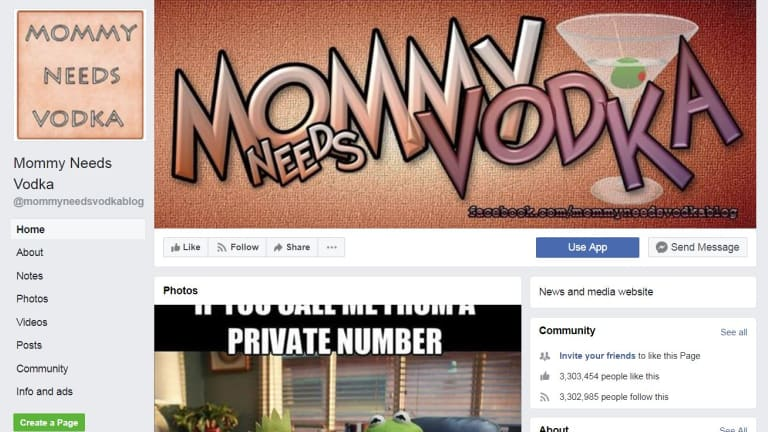 The Mommy Needs Vodka page has millions of followers.