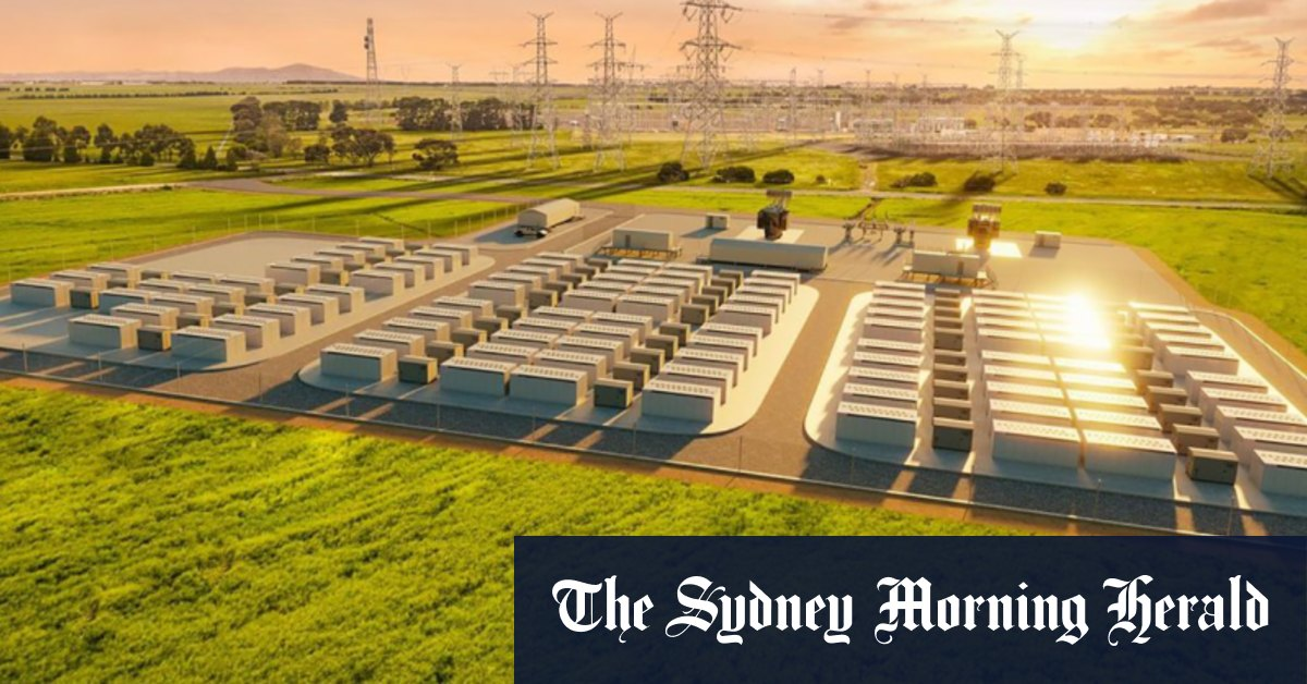 Federal green bank powers up Victoria's 'Big Battery' with $160m boost – Sydney Morning Herald