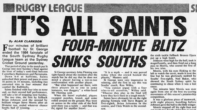 From The Sydney Morning Herald, September 10, 1984. The match report of the finals match between St George and South Sydney that included a brutal brawl in the fourth minute that lasted more than three minutes.