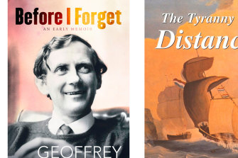 Before I forget and The Tyranny of Distance by Geoffrey Blainey