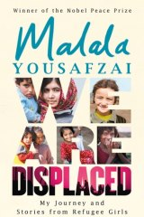 Malala Yousafzai's latest book, <i>We Are Displaced</i>, published in Australia by Hachette.
