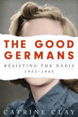 <i>The Good Germans</i> by Catrine Clay