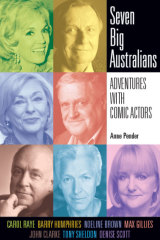 In Seven Big Australians, Anne Pender examines the lives and careers of some great entertainers.