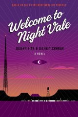 The podcast spawned two novels, a stage show and a podcast called Good Morning Night Vale that dissects each episode.