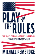<i>Play By The Rules</i> by Michael Pembroke