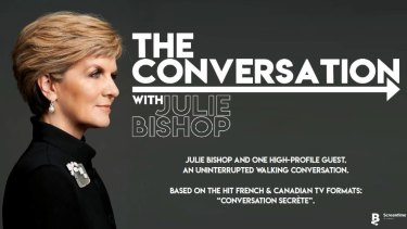 The Conversation with Julie Bishop.