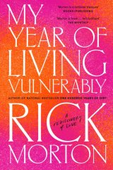 <i>My Year Of Living Vulnerably</i> by Rick Morton.