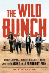 W.K. Stratton claims the label of the greatest western for Sam Peckinpah's The Wild Bunch.