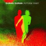 Duran Duran's upcoming album Future Past.