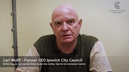 Fallen Ipswich CEO Carl Wulff films corruption confessional from prison