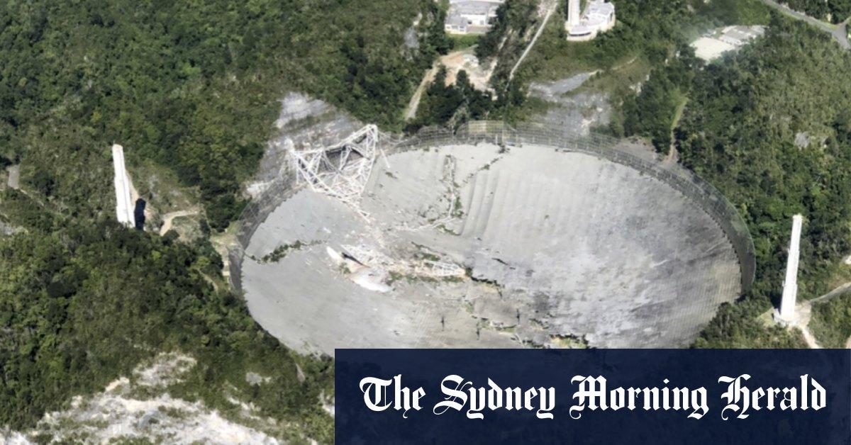 Huge Puerto Rico radio telescope already damaged collapses – Sydney Morning Herald