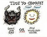 Time to Choose: Coal and Gas or Sun and Wind (2018).