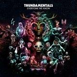 Thundamentals' fourth album <i>Everyone We Know</i>.