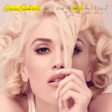 Gwen Stefani: This is What the Truth Feels Like.