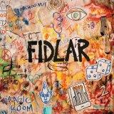 Fidlar: <i>Too</i>.