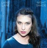 """Lanie Lane: """"Night Shade""""."""