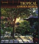 <i>Tropical Garden Design</i>, one of many books published by Made Wijaya.