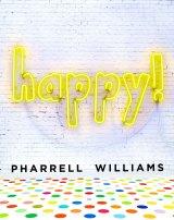 <i>Happy</i> by Pharrell Williams.