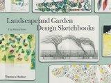 <i>Landscape and Garden Design Sketchbooks</i> highlights the continuing value of the handmade.